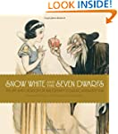 Snow White and the Seven Dwarfs: The...