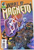 img - for What If Magneto Ruled All Mutants (Genesis Revoked, Volume 2 No. 85) book / textbook / text book