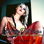 Homage to Emma: The Sex Diary of a Male Submissive | Lindsay Ross