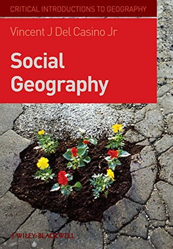 Social Geography: A Critical Introduction (Critical Introductions to Geography)