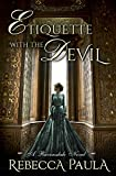 Etiquette with the Devil (Ravensdale Family Book 1)
