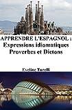Apprendre l'Espagnol : Expressions idiomatiques - Proverbes et Dictons