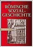R�mische Sozialgeschichte