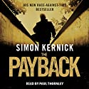 The Payback (       UNABRIDGED) by Simon Kernick Narrated by Paul Thornley