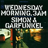 Wednesday Morning, 3 A.m.by Simon & Garfunkel