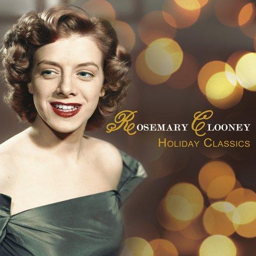 Rosemary Clooney - Holiday Classics