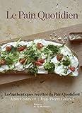 echange, troc Alain Coumont, Jean-Pierre Gabriel - Le Pain Quotidien : Les authentiques recettes du Pain Quotidien
