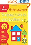 Shapes, Colours and Patterns: Age 3-5...