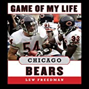 Game of My Life: Chicago Bears: Memorable Stories of Bears Football | [Lew Freedman]