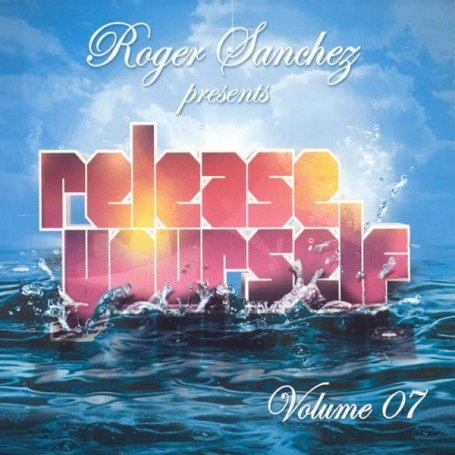 Roger Sanchez - Release Yourself,Vol.7 - Zortam Music