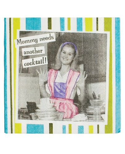 Laid Back CS11012 Mommy Needs Another Cocktail Napkin, 5 by 5-Inch, Set of 20
