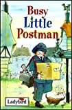 Busy Little Postman (Little People Stories) (0721419259) by King, Karen