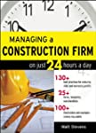 Managing a Construction Firm on Just...