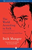 img - for The World According to Itzik: Selected Poetry and Prose book / textbook / text book