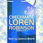 Checkmate: Checkmate Series, Book 1 | Loren Robinson