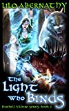 The Light Who Binds (Bluebell Kildare Series Book 2)