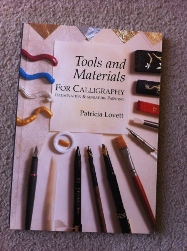 Tools and materials for calligraphy, illumination and miniature painting