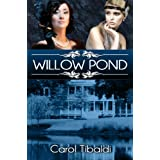 Willow Pond ~ Carol Tibaldi
