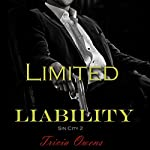 Limited Liability: Sin City, Book 2 | Tricia Owens