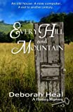 Every Hill and Mountain: Book 3 in the History Mystery Series