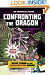 Confronting the Dragon: Book Three in...