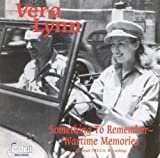 Something to Remember - Wartime Memories Vera Lynn