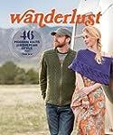 Wanderlust: 46 Modern Knits for Bohem...