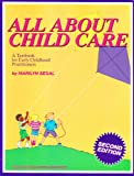 All About Child Care (1879744007) by Segal, Marilyn