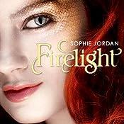 Firelight | [Sophie Jordan]