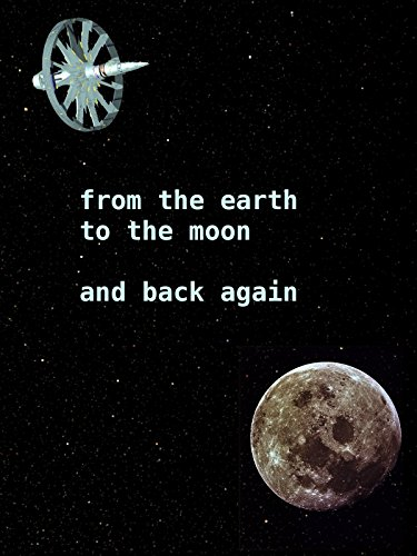 From the Earth to the Moon and Back Again