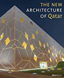 The New Architecture of Qatar