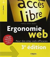 Ergonomie web: Pour des sites web efficaces, de 300 nouveaux exemples en couleur! par Boucher