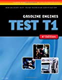 ASE Test Prep: Medium/Heavy Duty Truck: T1 Gasoline Engines - 1418048283