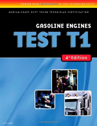 ASE Test Preparation Medium/Heavy Duty Truck Series Test T8: Preventive Maintena