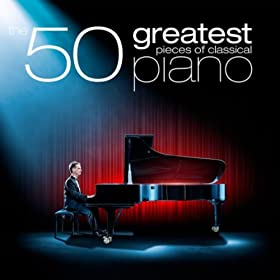 Amazon Com The 50 Greatest Pieces Of Classical Piano