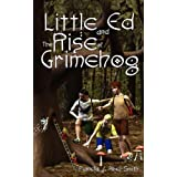 Little Ed & The Rise Of Grimehogby Pamela J Abel-Smith