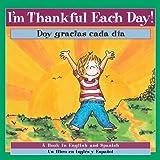 I'm Thankful Each Day! ¡Doy gracias cada dia!