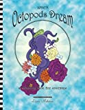 img - for When Octopods Dream: a coloring book for everyone book / textbook / text book