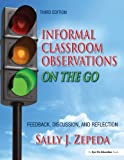 img - for Leadership Book Bundle: Informal Classroom Observations On the Go: Feedback, Discussion and Reflection book / textbook / text book