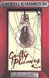 Laurell K. Hamilton Guilty Pleasures