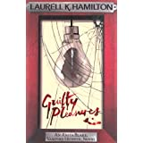 Guilty Pleasuresby Laurell K. Hamilton