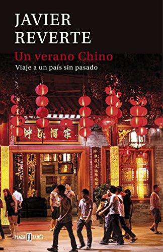 Un verano chino: Viaje a un país sin pasado