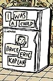 I Was a Child: A Memoir
