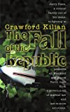 The Fall of the Republic (Chronoplane Wars Trilogy) (1583481214) by Kilian, Crawford