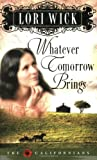 Whatever Tomorrow Brings (The Californians, Book 1)
