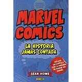 Marvel comics - la historia jamas contada (Novela)