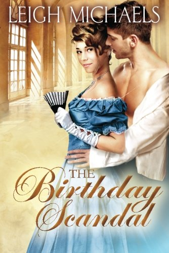 The Birthday Scandal by Leigh Michaels