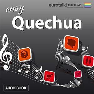 Rhythms Easy Quechua Audiobook