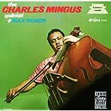 The Charles Mingus Quintet Plus Max Roach