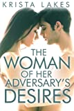 The Woman of Her Adversarys Desires (The Woman of the Billionaires Dreams #3)
